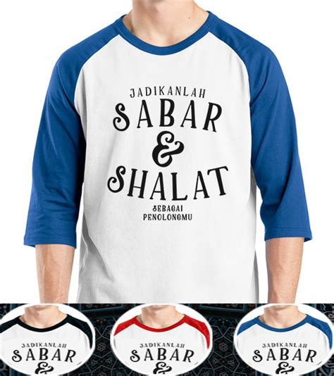 Raglan Holic 07 From Ordinal Apparel kaos islami sabar dan shalat moveid