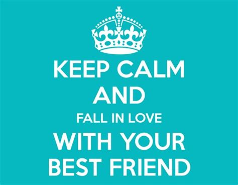 top 30 falling in love with best friend quotes