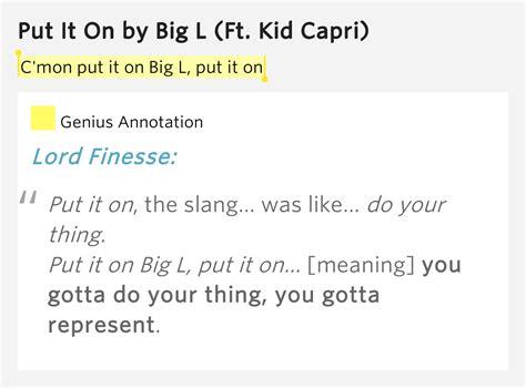 put it on big l c mon put it on big l put it on put it on by big l