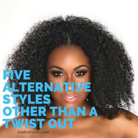 hairstyles for hair twist out for 5 alternative hair styles other than a twist out