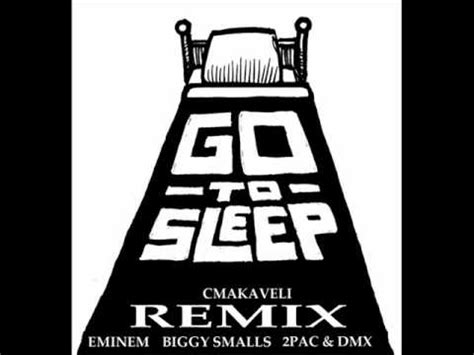 eminem go to sleep eminem go to sleep remix ft biggy smalls 2pac dmx