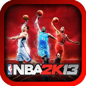 apk nba 2k13 nba 2k13 apk for windows phone android and apps