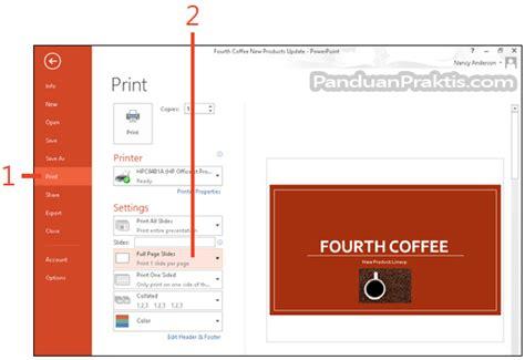 format file video untuk powerpoint cara memilih slide yang akan dicetak dan memilih format