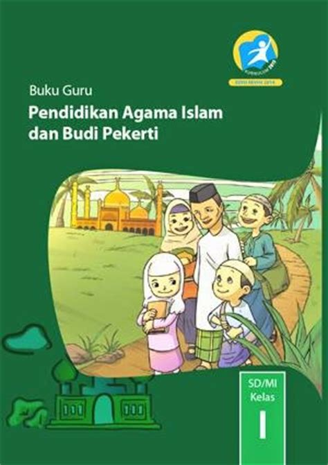 Pendidikan Agama Islam Dan Budi Pekerti K 2013 Untuk Smp Kelas 1 buku guru kelas i kurikulum 2013 berbagi kurikulum 2013