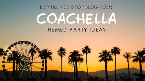 Park Hill Home Decor by Coachella Themed Party Ideas Bop Till You Drop