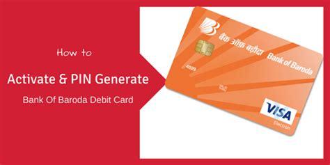 bank of baroda debit card how to activate generate pin alldigitaltricks
