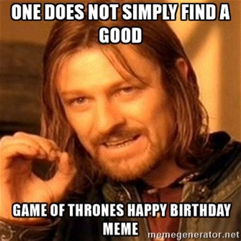Game Of Thrones Happy Birthday Meme - game of thrones birthday funny wishes memes 2happybirthday
