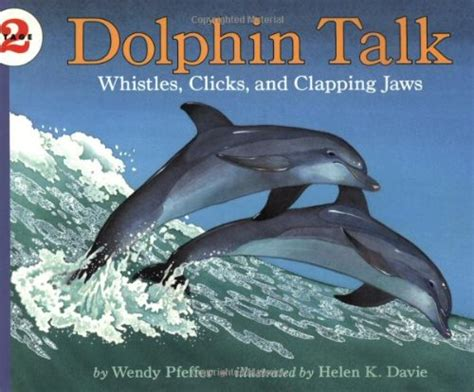 dolphin talk how we can talk with dolphins in 5 easy steps age books cool dolphin stuff for