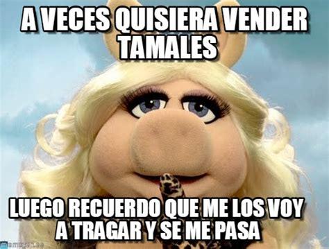 imagenes memes de tamales memes tamales 10 el blog de h 233 ctor ledezma