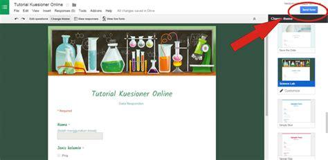 tutorial membuat kuesioner online tutorial membuat kuesioner online dengan google form