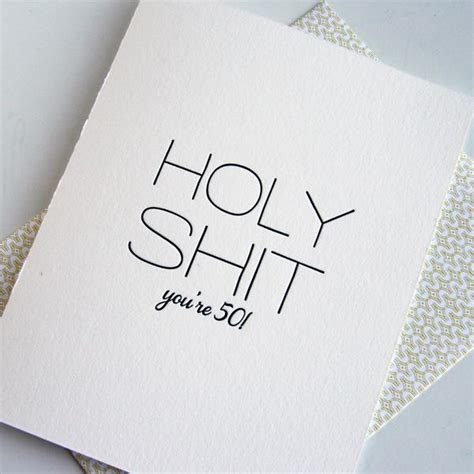 printable birthday cards 50 year olds funny letterpress birthday card holy shit you re 50