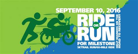 Milestone Detox Maine by Ride Or Run For Milestone Rideorrunformilestone