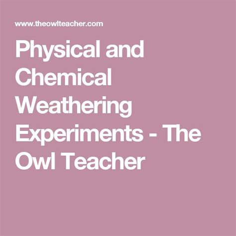 design a weathering experiment 28 best sciencey things images on pinterest teaching