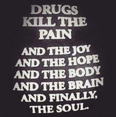 Can Detox From Drugs Kill You by Drugs Kill Don T Even Start Feeling Another Loss Yes