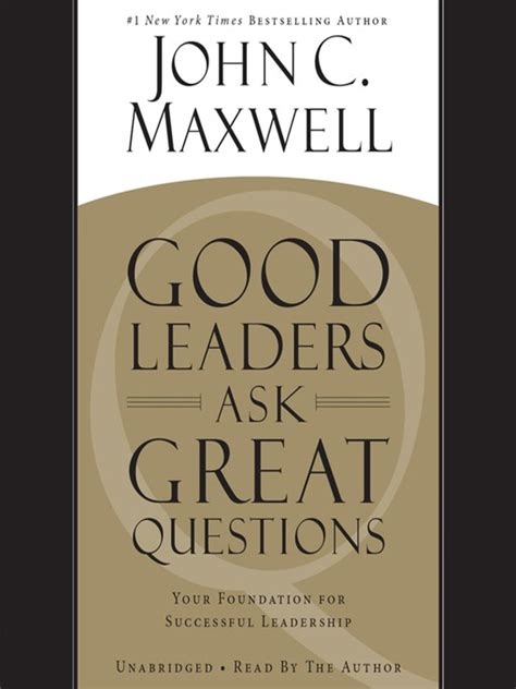 Leaders Ask Great Questions Your By C Maxwell Ebook leaders ask great questions atlanta fulton library system overdrive