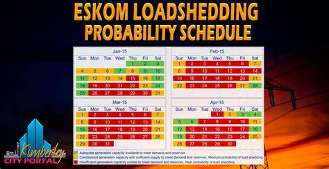 Eskom Load Shedding Times by Eskom Loadshedding Probability Schedule Jan Apr 2015 Kimberley City Info