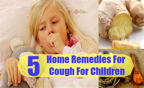 5 amazing home remedies for cough for children