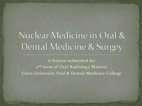 Nuclear Medicine In by Nuclear Medicine In Dental Medicine Surgery2
