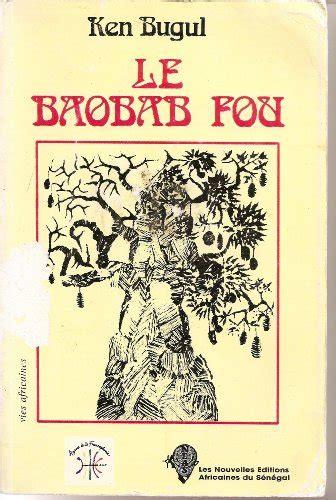 le baobab fou le baobab fou 9788440153357 slugbooks