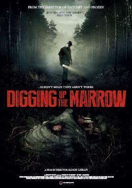 Digging Up The Marrow 2014 Digging Up The Marrow Horrorpedia