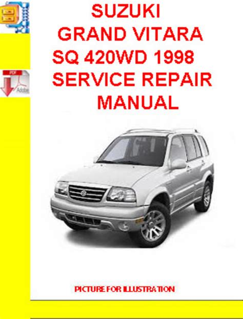 suzuki grand vitara 1998 2005 service repair manual download manu suzuki grand vitara sq 420wd 1998 service repair manual download