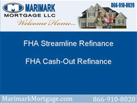 refinance out of fha fha streamline refinance and fha out refinance