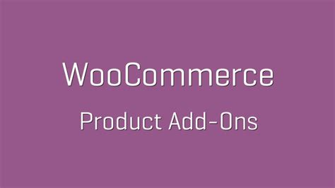 woocommerce product add ons v2 9 6 nulled