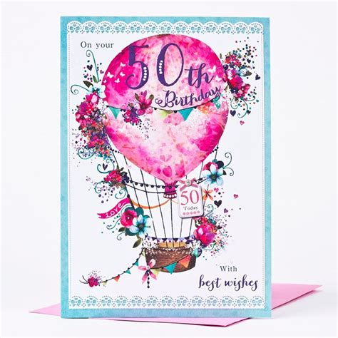 50th Birthday Cards 50th Birthday Card Hot Air Balloon Only 99p