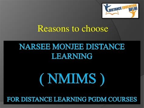 Narsee Monjee Distance Learning Mba by Why Choose Nmims For Distance Learning Pgdm Courses