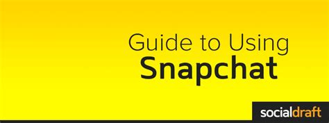 How To Find On Snapchat Through A Step By Step Guide To Using Snapchat