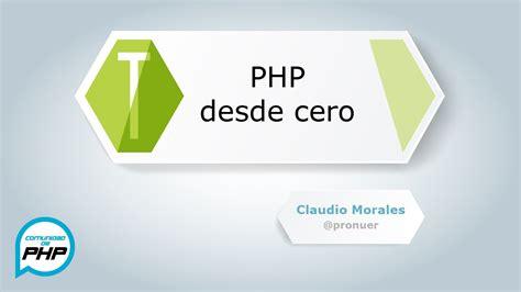 tutorial php desde cero php desde cero hd parte 1 youtube