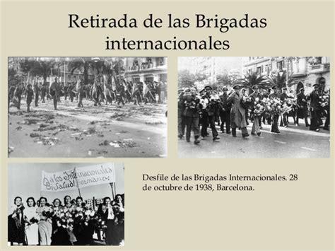 las brigadas internacionales las brigadas internacionales en la guerra civil espa 241 ola