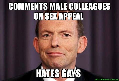 Sex Appeal Meme - comments male colleagues on sex appeal hates gays tony