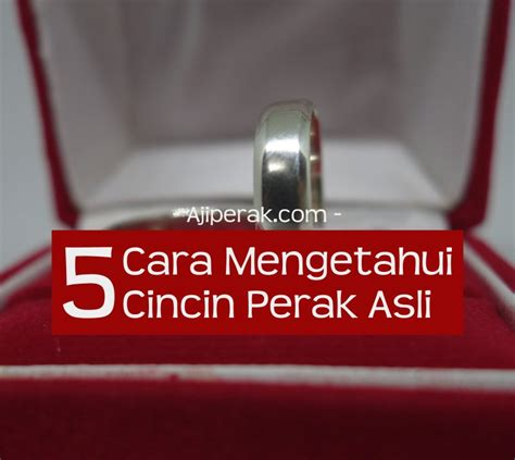 Cincin Perak Asli 5 cara mengetahui cincin perak asli atau palsu jual