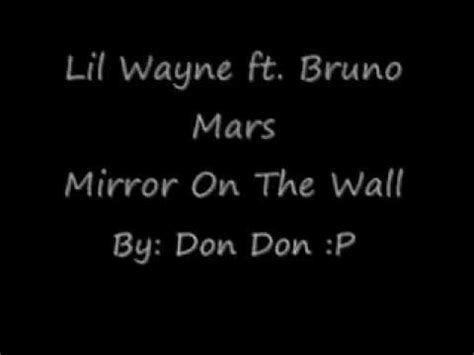 download mp3 bruno mars mirror on the wall mirror on the wall with lyrics youtube