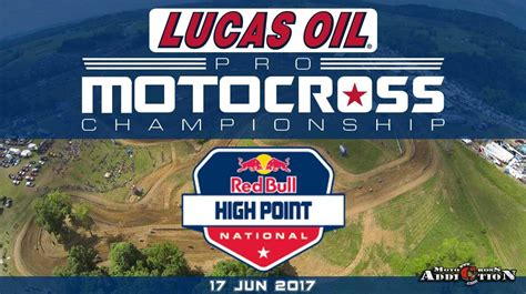 High Point 2017 | 2017 lucas oil pro motocross chionship 2017 high