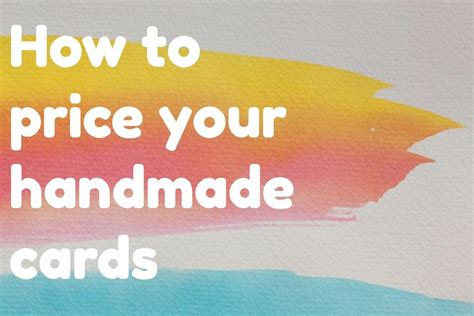 How To Price Handmade Cards - price your handmade cards with this simple formula
