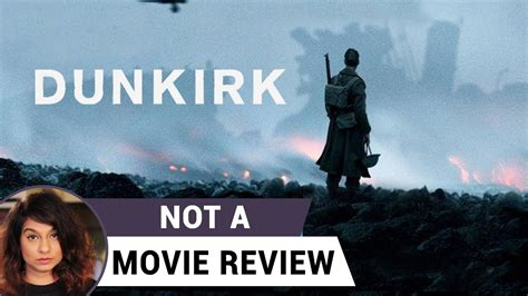 film dunkirk rating dunkirk not a movie review sucharita tyagi youtube