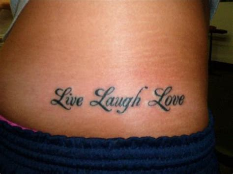 live love learn tattoo designs lower back live laugh design picture tattoomagz