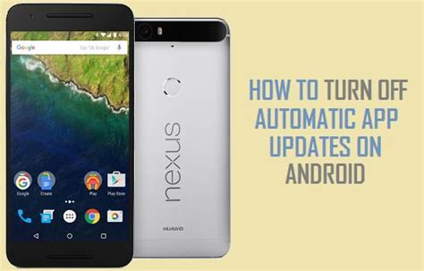 how to turn automatic updates android how to turn automatic app updates on android phone