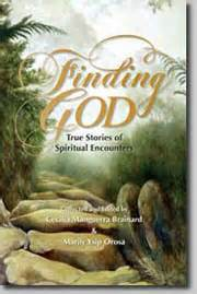 Stories Of Finding God Finding God True Stories Of Spiritual Encounters Edited Bycecilia Brainard Marily Y