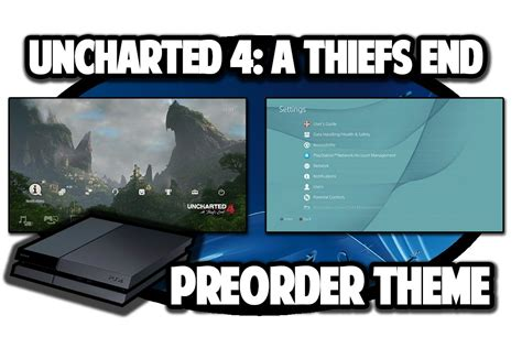 ps4 themes uncharted ps4 themes uncharted 4 a thiefs end dynamic preorder