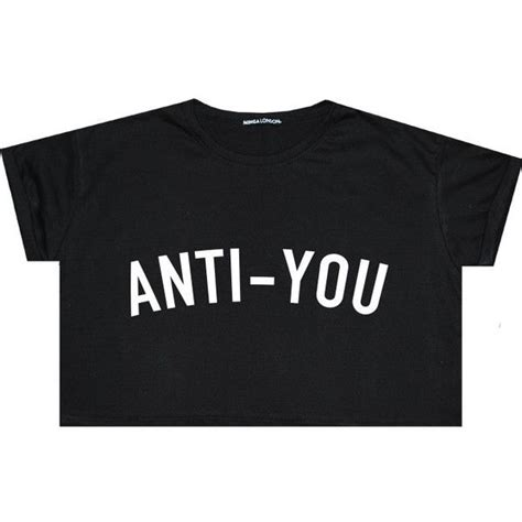 Anti You Sweater by 17 Best Ideas About T Shirt Crop Top On Crop