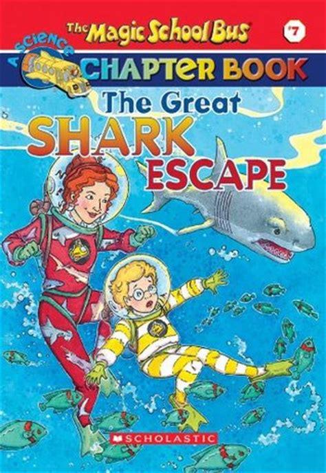 s great escape books the great shark escape the magic school chapter book