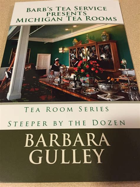tea rooms in michigan barb s tea shop michigan tea rooms our new book is now available