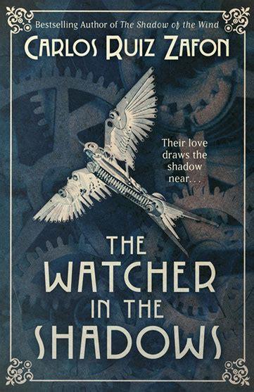 in the shadows books the watcher in the shadows carlos ruiz zaf 243 n
