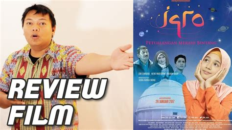 film petualangan you tube iqro petualangan meraih bintang review film youtube