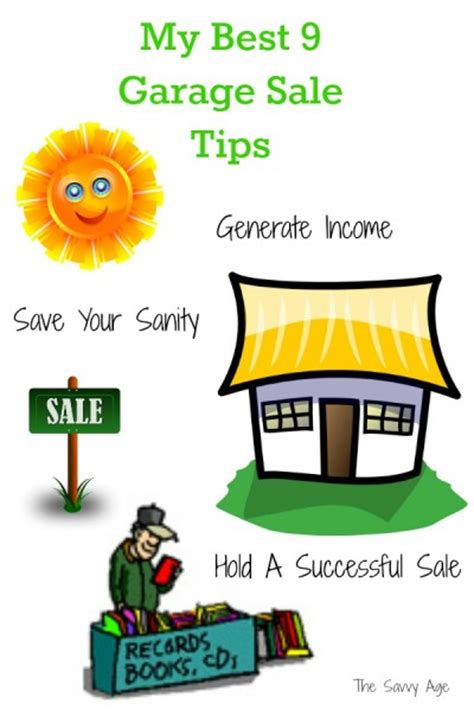 Best Way To Advertise A Garage Sale by 9 Best Garage Sale Tips For Success The Savvy Age