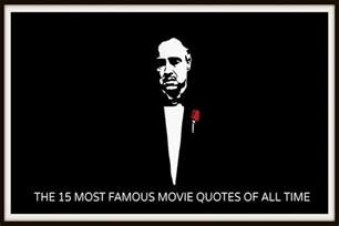The 15 Most Famous Movie Quotes Of All Time