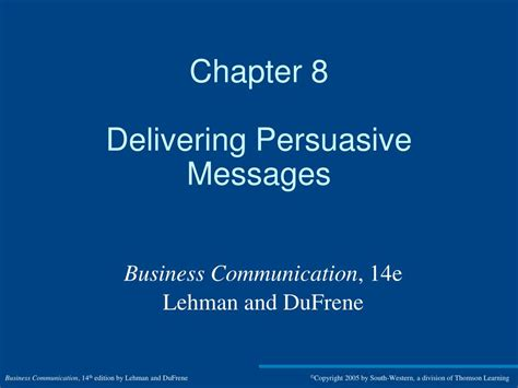 chapter ppt ppt chapter 8 delivering persuasive messages powerpoint presentation id 354254
